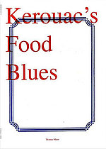 Kerouac's Food Blues