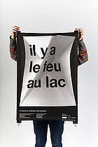 Il y a le feu au lac -  Swiss Graphic Design